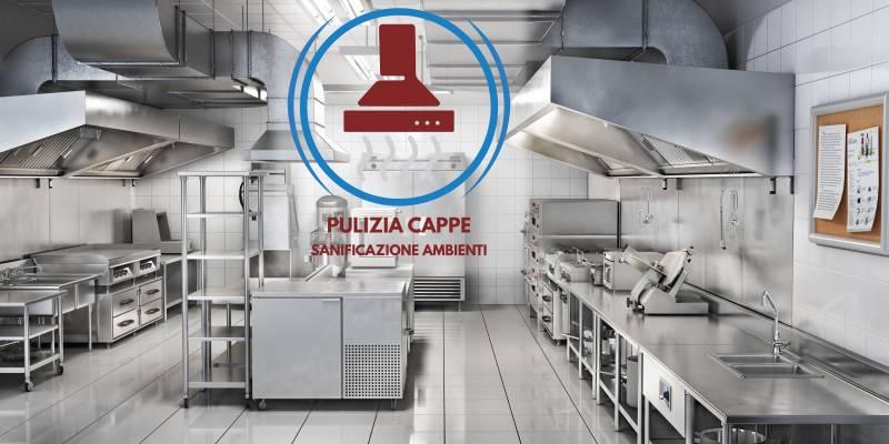 PULIZIA CAPPE 2.0 SANIFICAZIONI AMBIENTI PER LA RISTORAZIONE E ALBERGHIERO